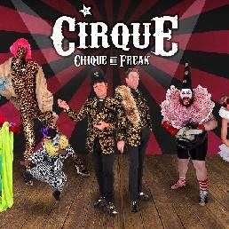 Cirque Chique Du Freak